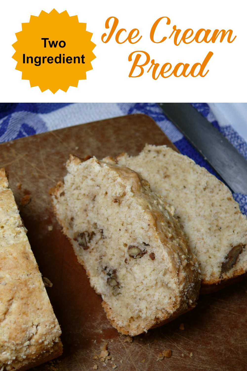 two ingredients Ice Cream Bread Recipe