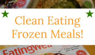 Why I Am Excited About These New Clean Eating Frozen Meals