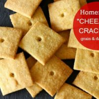 Healthy Homemade CHEEZ IT® Crackers! - grain free dairy free