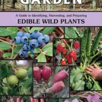 Partners/West Book Distribution Nature39;s Garden: A Guide to Identifying, Harvesting, and Preparing Wild Edible Plants